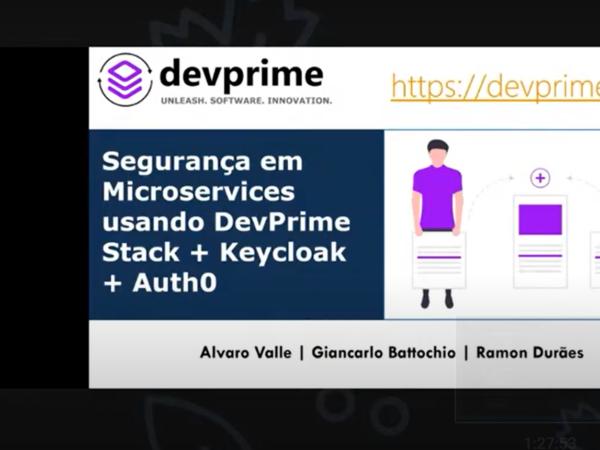 Segurança em Microservices usando DevPrime Stack + Keycloak + Auth0