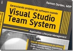 Gerenciando projetos de software usando o Visual Studio Team System